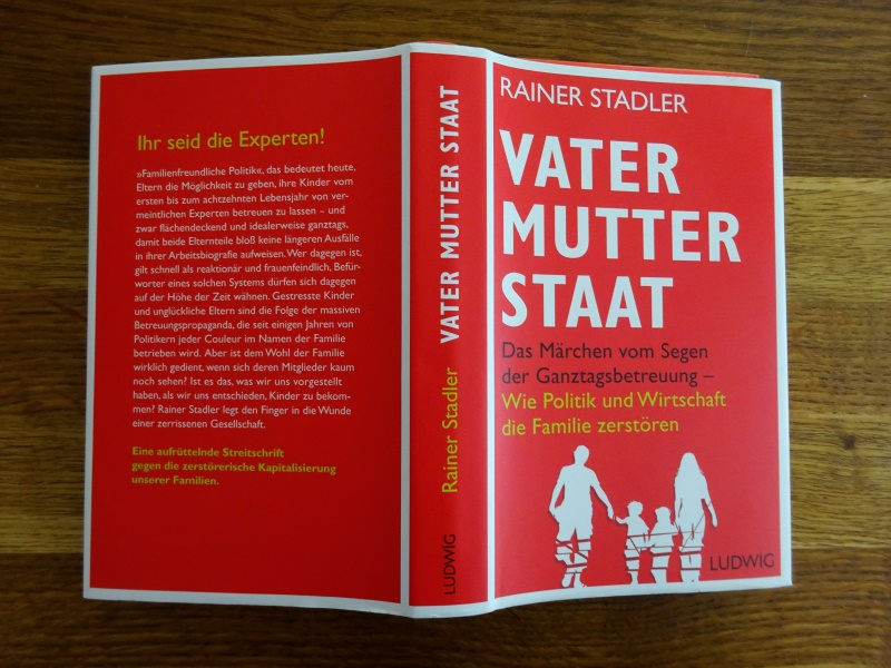 Vater Mutter Staat Rainer Stadler